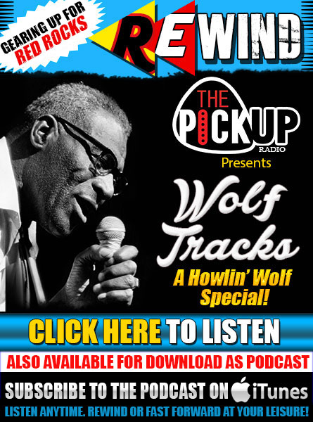 Rewind. The Pickup Radio Show presents 'Wolf Tracks'. Click here to listen now or subscribe with iTunes. Also available for download as podcast. Listen anytime, rewind or fast forward at your leisure.