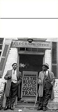 Blues Highlights: All Aboard The Blues And Gospel Train!