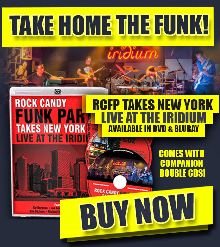 Rock Candy Funk Party Takes New York - Live at the Iridium | Buy now.